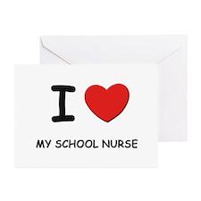 I love school nurses Greeting Cards (Pk of 10)