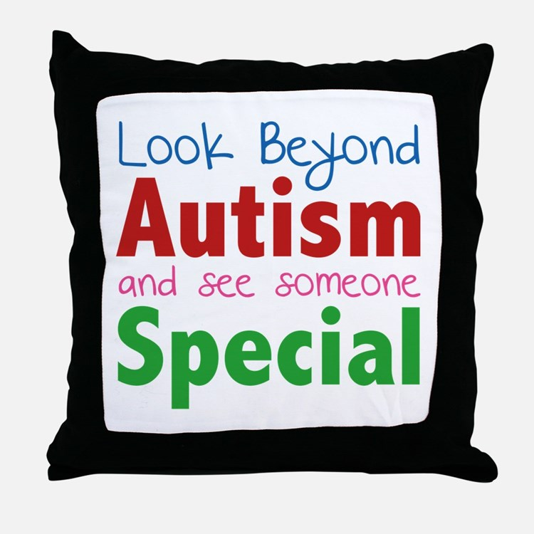 Look Beyond Autism And See Someone Special Throw P