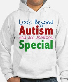 Look Beyond Autism And See Someone Special Hoodie