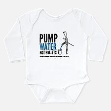 Pump Water Not Bullets Body Suit
