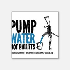 Pump Water Not Bullets Sticker