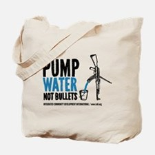 Pump Water Not Bullets Tote Bag