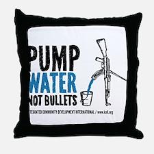 Pump Water Not Bullets Throw Pillow