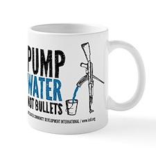 Pump Water Not Bullets Mug