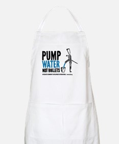 Pump Water Not Bullets Apron