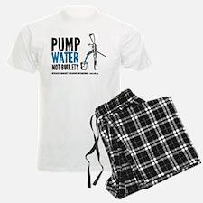 Pump Water Not Bullets Pajamas