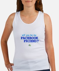 Funny Will You Be My Facebook Friend Tank Top