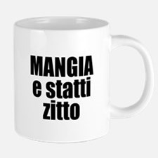 Mangia e Statti Zitto Stainless Steel Travel Mugs