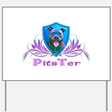 PitsTer, A Pit Bull Dog Lover Yard Sign