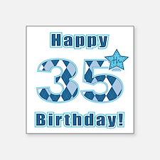 Happy 35th Birthday! Sticker