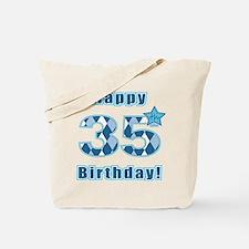 Happy 35th Birthday! Tote Bag