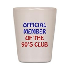 90th Birthday Official Member Shot Glass