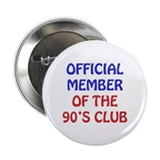 "90th Birthday Official Member 2.25"" Button"