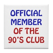 90th Birthday Official Member Tile Coaster