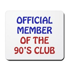 90th Birthday Official Member Mousepad