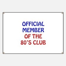 80th Birthday Official Member Banner