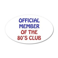 80th Birthday Official Member Wall Decal
