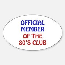 80th Birthday Official Member Decal