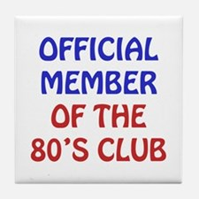 80th Birthday Official Member Tile Coaster