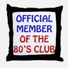 80th Birthday Official Member Throw Pillow