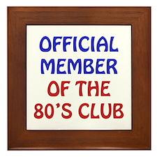 80th Birthday Official Member Framed Tile