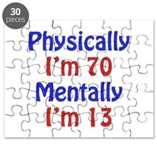 Physically 70, Mentally 13 Puzzle