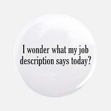 "Job Description 3.5"" Button"