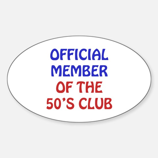 50th Birthday Official Member Sticker (Oval)
