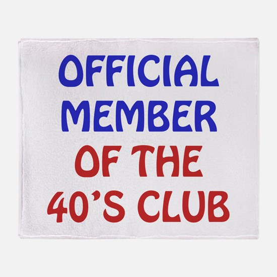 40th Birthday Official Member Throw Blanket