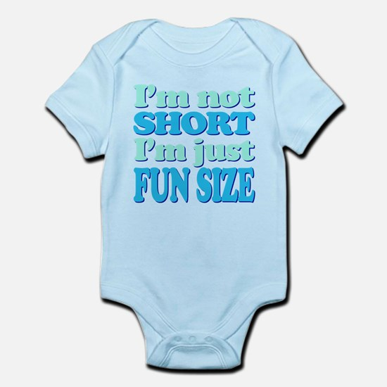 Im Not Short, Im FUN Size! Body Suit