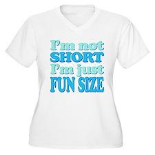 Im Not Short, Im FUN Size! Plus Size T-Shirt