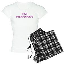 High Maintenance Pajamas