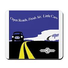Open Roads, Fresh Air, Little Cars Mousepad