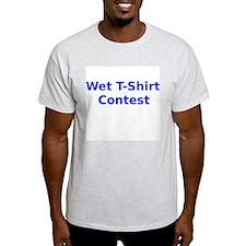 Wet T Shirt Contest T-Shirt