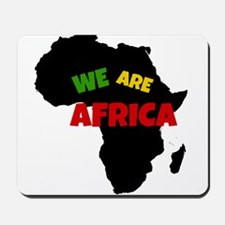 WE ARE AFRICA Mousepad