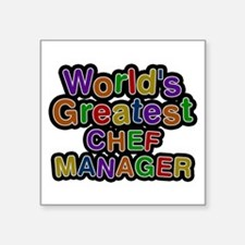 World's Greatest CHEF MANAGER Square Sticker