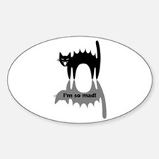 "Angry Cat ""I'm so mad!"" Sticker (Oval)"