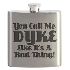 You Call Me Dyke... Flask