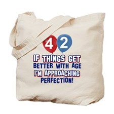 42 year old birthday designs Tote Bag