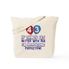 43 year old birthday designs Tote Bag