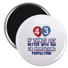 """43 year old birthday designs 2.25"""" Magnet (100 pac"""