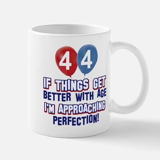 44 year old birthday designs Mug