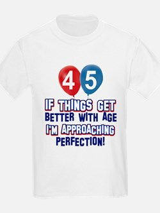 45 year old birthday designs T-Shirt