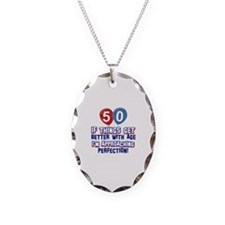 50 year old birthday designs Necklace Oval Charm