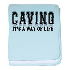 Caving It's A Way Of Life baby blanket