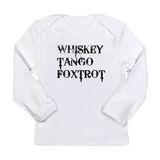 Whiskey Tango Foxtrot, WTF Long Sleeve T-Shirt