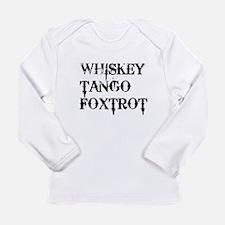 Whiskey Tango Foxtrot, WTF Long Sleeve T-Shirt
