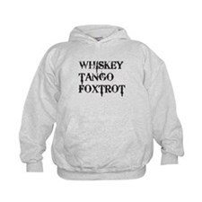Whiskey Tango Foxtrot, WTF Hoodie