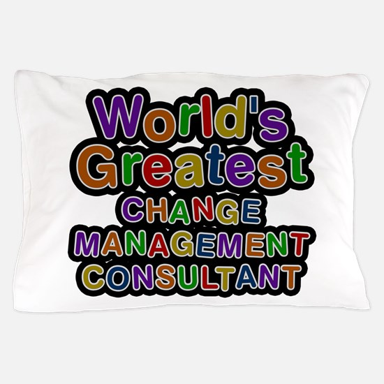 World's Greatest CHANGE MANAGEMENT CONSULTANT Pill