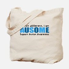 Im not different, I am Ausome! Tote Bag